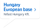 Hungary European base Nifast Hungary Kft.